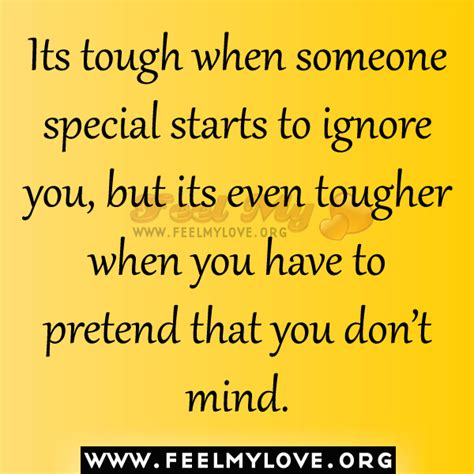 Quotes About Ignoring Someone You Love