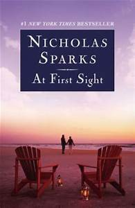 At First Sight : at first sight by nicholas sparks 9781455545391 paperback barnes noble ~ A.2002-acura-tl-radio.info Haus und Dekorationen