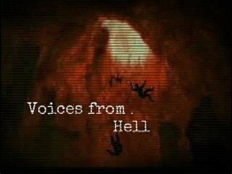 voices from hades the voices from hell the quot to hell quot legend evp