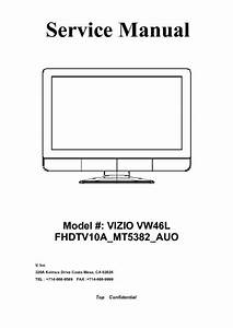 Vizio Vw46l Fhdtv10a Mt5382 Auo  Service Manual  Repair