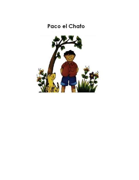 El contenido de los libros es propiedad del titular de derechos de autor correspondiente. Paco el chato by luis vazquez - Issuu