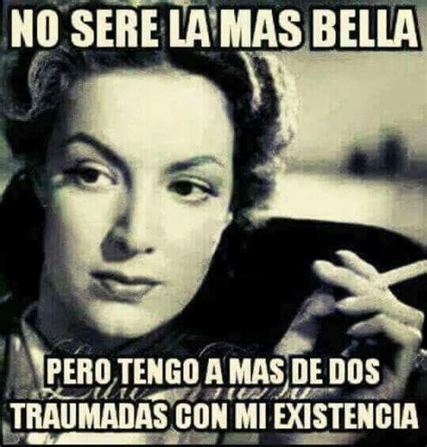 Memes Maria Felix - best 25 maria felix quotes ideas on pinterest memes de maria felix frases de maria felix and
