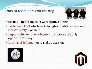 Team decision making or Do you know that a camel was ...