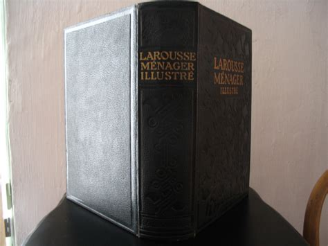 dictionnaire de cuisine larousse larousse ménager illustré dictionnaire illustré de la vie