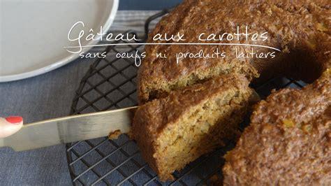 produits cuisine gâteau aux carottes sans oeufs ni produits laitiers