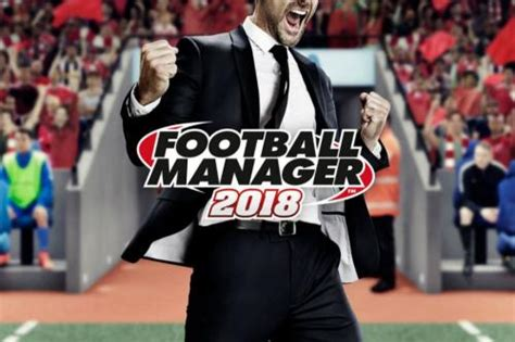 football manager 2018 overhauls scouting system
