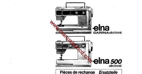 Elna Carina Electronic And Elna 500 Electronic Parts List. This Is The (parts List Only) And Is