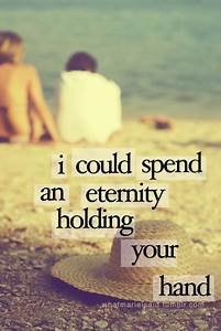 Pics For > Cute Couple Holding Hands With Quotes