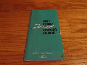 Vintage 1981 Ford Fairmont Owners Guide  Manual