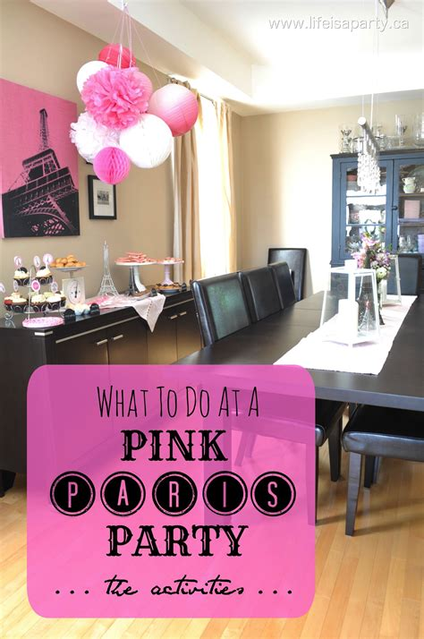 pink paris birthday party activities  decorations