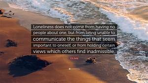 C.G. Jung Quote... Lonely Dinner Quotes