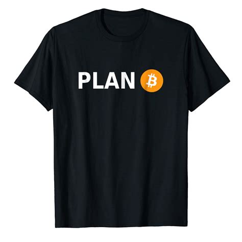 Let's spread the bitcoin power and knowledge through the world. Bitcoin Logo T-Shirt With PLAN B in Black - Bitcoin Apparel