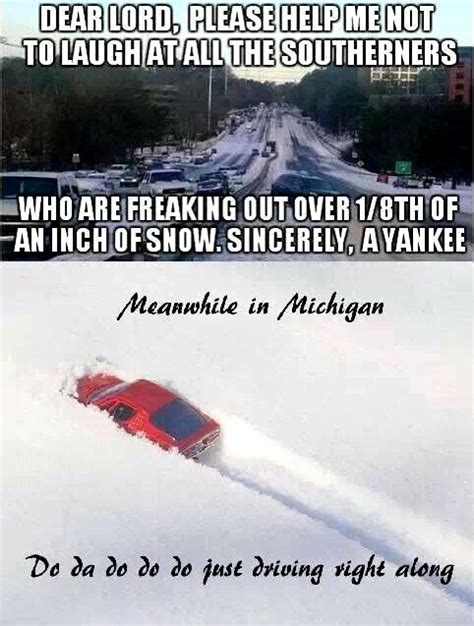 Driving In Snow Meme - pin by sami hussman on make em laugh pinterest