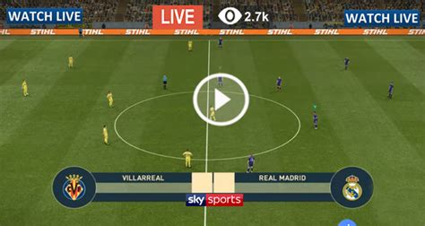 Live Football – Real Madrid vs Villarreal – Live Streaming ...