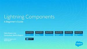 A Beginner U0026 39 S Guide To Lightning Components