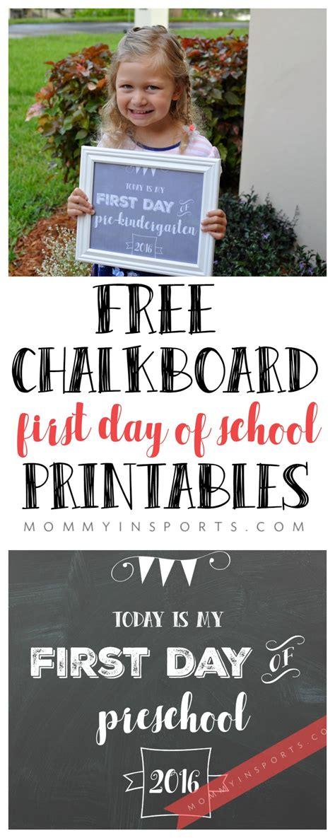 first day of school chalkboard free chalkboard day of school printables kristen hewitt