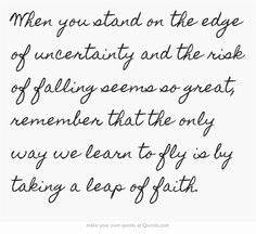22 Best Leap of... Faith And Uncertainty Quotes