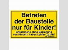 Baustellenschild für Kinder Der PartyMüller hat's
