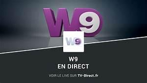 Tv En Direct M6 : w9 direct regarder w9 en direct live sur internet ~ Medecine-chirurgie-esthetiques.com Avis de Voitures