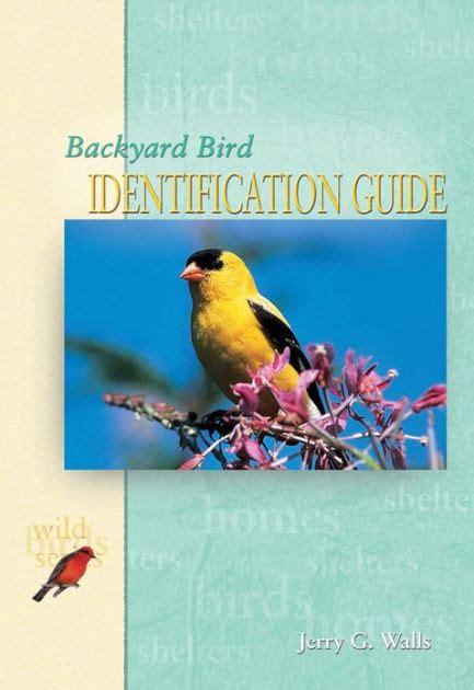 Backyard Identification backyard bird identification guide by jerry g walls