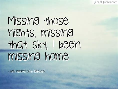 38 missing home quotes home is where the is missing home quotes like success 31357 quotesnew 45403