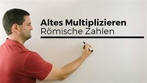 Römische Zahlen 2015 : altes multiplizieren r mische zahlen teil 2 dualsystem ~ A.2002-acura-tl-radio.info Haus und Dekorationen