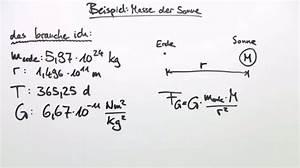 Masse Der Sonne Berechnen : gravitationsgesetz massenbestimmung bungen ~ Themetempest.com Abrechnung