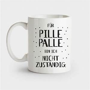 Nicht Lustig Tasse : f r pillepalle bin ich nicht zust ndig tasse tassen ~ Watch28wear.com Haus und Dekorationen