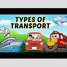 Modes Of Transport  Types Of Transport For Kids  Airways, Waterways & Roadways For Kids Youtube