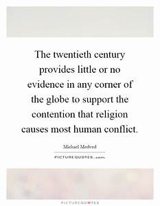 The twentieth century provides little or no evidence in ...