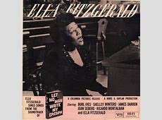 Ella Fitzgerald Ella Fitzgerald Sings Songs From Let No