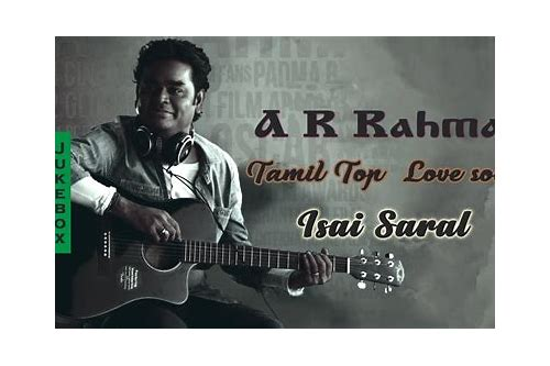 ar rahman love songs tamil download