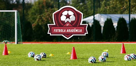 Futbola akadēmija - Latvijas Futbola federācija