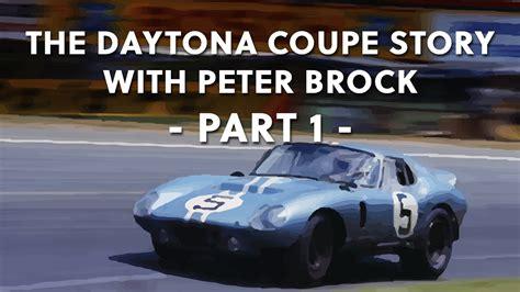 daytona coupe story  peter brock part