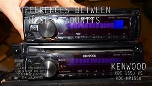 Differences Between Kenwood Kdc-mp155u And Kdc-155u