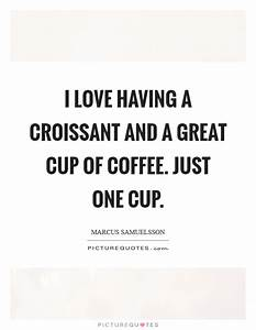 Coffee And Love Quotes & Sayings | Coffee And Love Picture ...