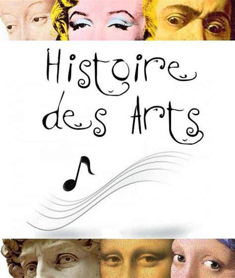 epreuve d histoire des arts 3 232 modalit 233 s pour 2014 2015 site du coll 232 ge jean monnet