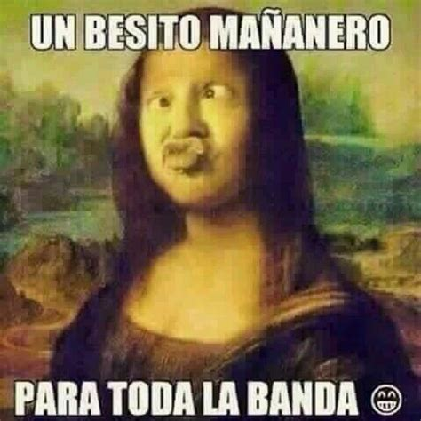 Buenos Memes En Espaã Ol - m 225 s de 25 ideas incre 237 bles sobre buenos dias meme en pinterest memes buen dia grupo saludo
