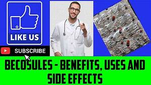 Becosules Capsules Uses