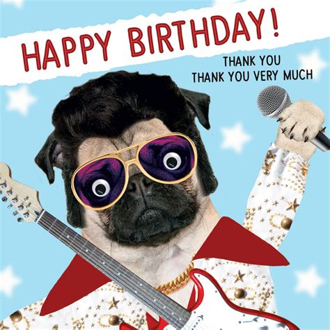 This is a choral birthday song i made for my dad. Elvis Pug Birthday Card | I Love Pugs