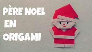 Comment Faire Des Origami : d coration de no l comment faire un p re no l en origami ~ Nature-et-papiers.com Idées de Décoration
