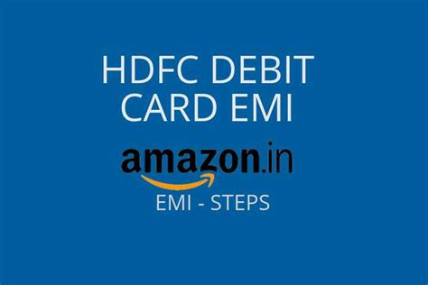 Deluxcards.com has been visited by 10k+ users in the past month HDFC Debit card EMI on Amazon Details 2020