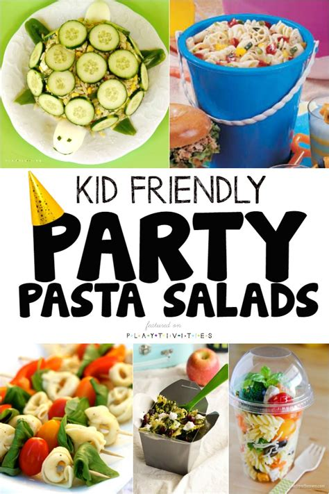 pasta salads  kids   stop eating playtivities