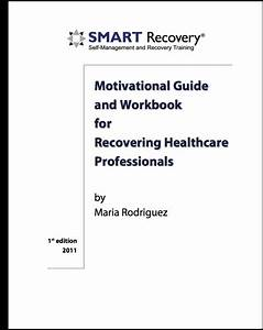 Motivational Guide  U0026 Workbook For Recovering Healthcare