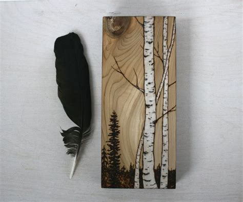 birch trees wood burning by these beautiful birch trees been burnt into a unique of salvaged wood and finished in