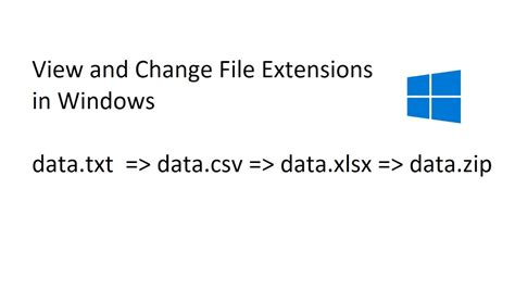 change file extension txt csv xlsx zip in windows
