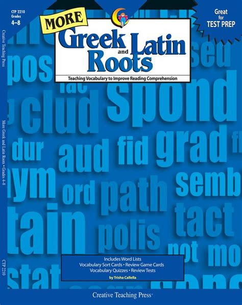 More Greek And Latin Roots Ctp2210