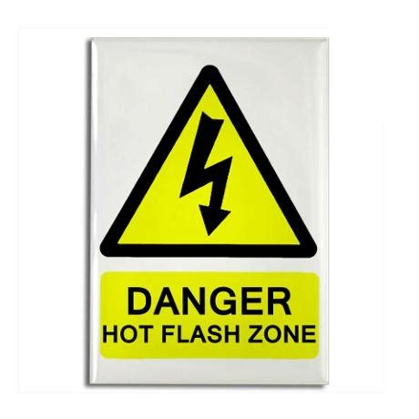 having constant hot flashes hot flash zone rectangle magnet funny products