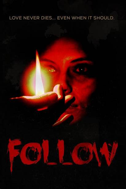 Follow Poster Fest Fantastic Noah Trailer Death