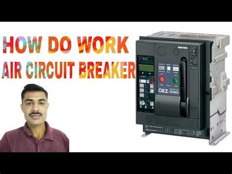 How Does Work Acb Air Circuit Breaker Youtube